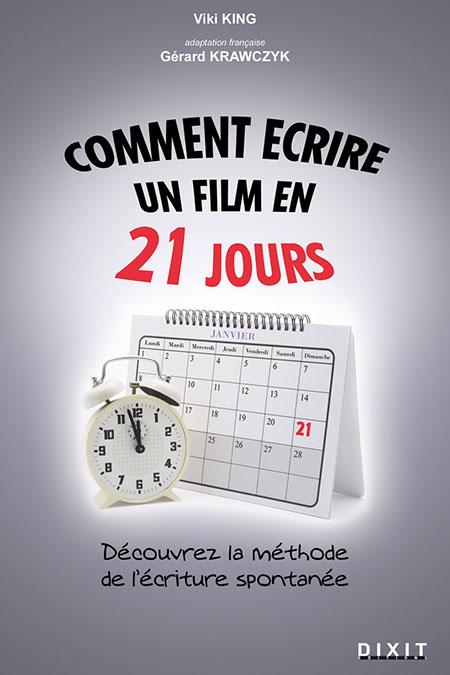 Comment écrire un film en 21 jours