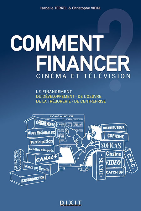 Comment financer ? cin�ma et t�l�vision