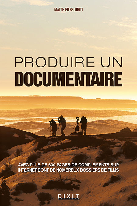 Produire un documentaire